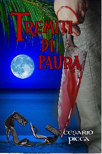 """Copertina del libro """"tremiti di paura"""" di Cesario Picca."""
